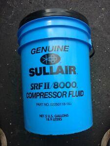 GENUINE SULLAIR SRF II / 8000 COMPRESSOR FLUID 5 GAL Pail 02250118-160 Free Ship