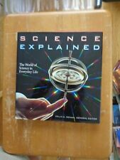 Science Explained: The World of Science in Everyday Life (Henry Holt Reference