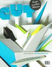 CUT Leute machen Kleider # 5 # 1/2011 BLESS - Wandgestaltung - Cut Stoffe