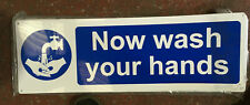 Now Wash Your Hands Sign - PVC 600 x 200mm