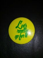 VINTAGE LETS REALLY GO FOR IT Button PIN Abbotts Dairy Dixie ice cream milk rare