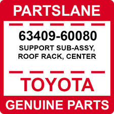 63409-60080 Toyota OEM Genuine SUPPORT SUB-ASSY, ROOF RACK, CENTER