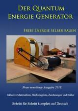 Weinand-D Quantum Energie Generator - Freie Energie selber bauen, Neue erweitert