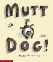 King, Stephen Michael, Mutt Dog, Very Good, Paperback