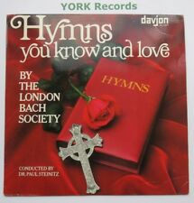 HYMNS YOU KNOW & LOVE - London Bach Society - Ex Con LP Record Davjon DJ 1017