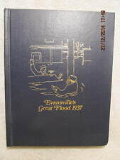 Vtg. Book Evansville's Great Flood 1937 Ohio River 1st Edition 1977 Great Photos