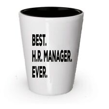 HR Gifts Shot Glass - Best HR Manager Ever - HR Manager Appreciation Present...