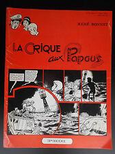 La crique aux papous René Bonnet EO  PBDI TBE