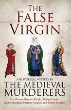 The False Virgin (Medieval Murderers Group 9),The Medieval Mur ,.9781471114342