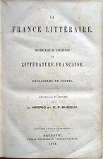 1864 – HERRIG – BURGUY, LA FRANCE LITTÉRAIRE – LETTERATURA FRANCESE LITTÉRATURE