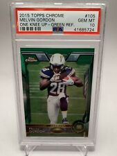 2015 TOPPS CHROME MELVIN GORDON ROOKIE GREEN REFRACTOR  #105 CHARGERS ~PSA 10 🔥