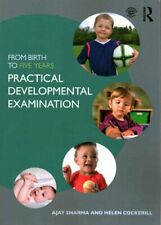From Birth to Five Years: Practical Developmental Examination 9780415834599