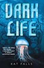 Dark Life, Falls, Kat, New Book