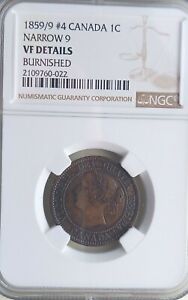 1859/9 Canada 1 large cent Narrow 9 NGC rated VF Details Birnished