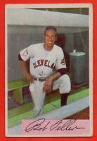 1954 Bowman #132 Bob Feller VG-VGEX+ CREASE HOF Cleveland Indians FREE SHIPPING