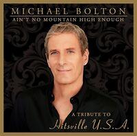 MICHAEL BOLTON - AIN.T NO MOUNTAIN HIGH ENOUGH  CD NEU