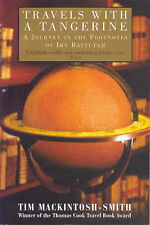 Travels with a Tangerine: A Journey in the Footnotes of Ibn Battutah, By Mackint