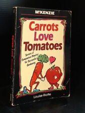 B000MLBRJK Carrots Love Tomatoes: Secrets of Companion Planting for Successful