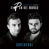 Il Pan Del Diavolo - Supereroi  CD Nuovo Sigillato