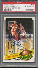 1979/80 Topps #24 Eddie Johnson PSA/DNA Certified Authentic Auto Autograph *3004