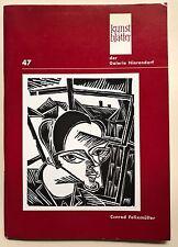 Conrad Felixmüller, Conrad Felixmüller Holzschnitte, Conrad Felixmüller Katalog,