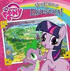 NEW My Little Pony: Welcome to Equestria! by Olivia London