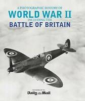A PHOTOGRAPHIC HISTORY OF WORLD WAR II, INCLUDING THE BATTLE OF BRITAIN., Wilkin
