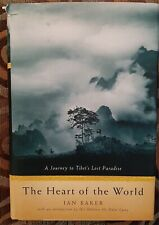 New ListingThe Heart of the World : A Journey to the Last Secret Place by Ian Baker.