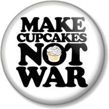 "Make Cupcakes Not War 25mm 1"" Pin Button Badge Hippie Peace Novelty Love Cute"