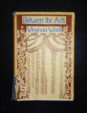 1941 Between the Acts by VIRGINIA WOOLF, 1st Edition First Printing, Dust Jacket