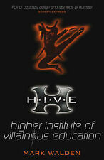 H.I.V.E.: Higher Institute of Villanous Education by Mark Walden, New Book