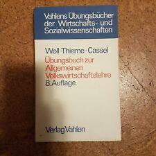 Übungsbuch zur allgemeinen Volkswirtschaftslehre Woll Thieme Cassel Vahlen