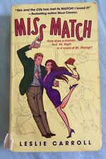 Miss Match by Leslie Carroll (2002) Ballantine Publishing Group ~ 1st Edition