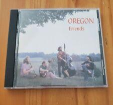 Oregon CD, Friends