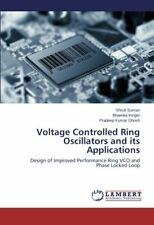 Voltage Controlled Ring Oscillators and its Applications by Shruti New,,
