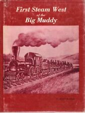 First Steam West of the Big Muddy - St Joseph & Grand Island RR Guise Signed  UP