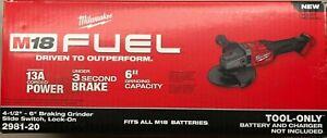 "Milwaukee 2981-20 M18 Fuel 4 1/2- 6"" Braking Grinder w Lock-on Switch NEW in Box"