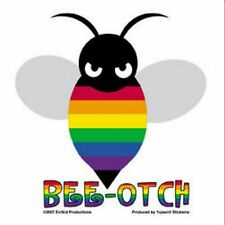 Gay Pride Sticker Bee-Otch Bumper Sticker