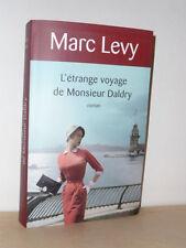 Marc Levy - L'étrange voyage de Monsieur Daldry - Le Grand Livre du Mois 2011