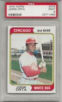 SET BREAK - 1974 TOPPS #376 JORGE ORTA, PSA 9 MINT, CHICAGO WHITE SOX, L@@K