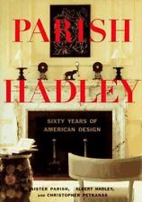NEW - Parish-Hadley: Sixty Years of American Design