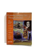 Learning Language Arts Through Literature The Orange Book