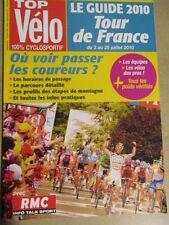 VELO : GUIDE DU TOUR DE FRANCE : 2010 :  TOP VELO 100% CYCLOSPORTIF