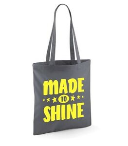 Made to Shine Tote Shoulder Shopping Bag Reusable Eco Bags