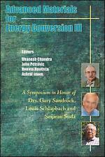 Advanced Materials for Energy Conservation III : A Symposium in Honor of Drs....
