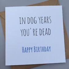 Tarjeta de cumpleaños divertido/amigos/compañeros/humor grosero// diversión/sarcasmo/Chistes-perro y