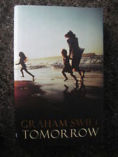 Signed First Edition,First Impression,Tomorrow by Graham Swift