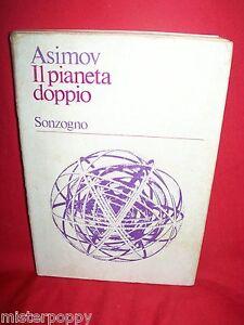 ISAAC ASIMOV Il pianeta doppio 1974 Sonzogno Prima Edizione