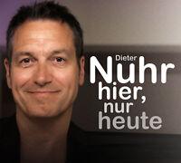 Nuhr hier, nur heute von Dieter Nuhr (27.11.2017, Live-Mitschnitt)