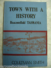 Town with a History Beaconsfield Tasmania by Coultman Smith pb 1978 A88